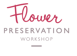 Flower Preservation Workshop